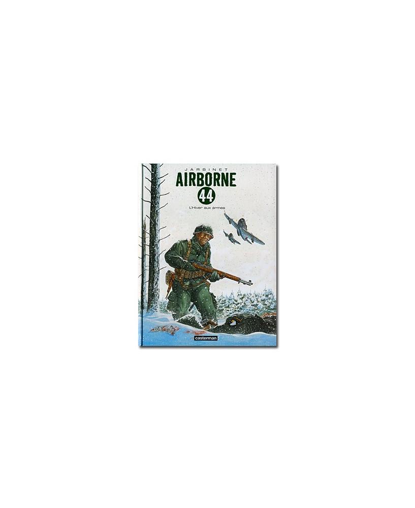 Airborne 44 - Tome 6 : L'hiver aux armes...