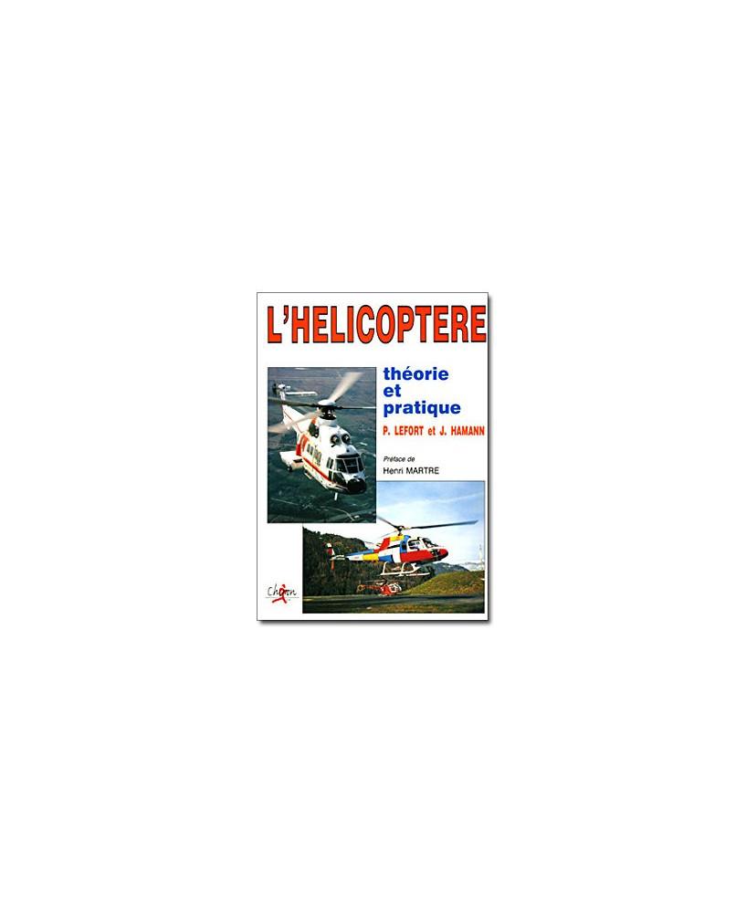 L'hélicoptère, théorie et pratique