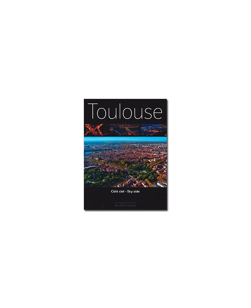 Toulouse Côté ciel - Sky side