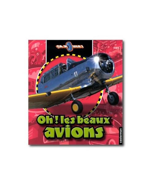 Oh ! Les beaux avions