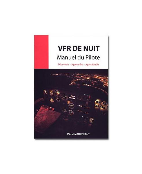 V.F.R. de nuit - Manuel du pilote