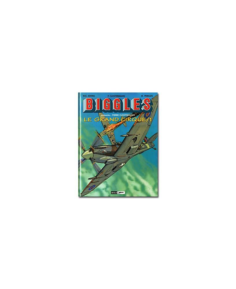 Biggles présente - Le grand cirque - volume 1