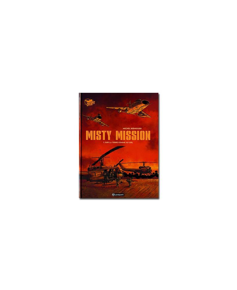 Misty Mission - Tome 1 : Sur la terre comme au ciel
