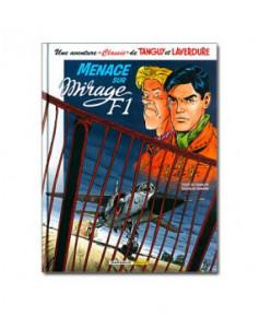 Une aventure de Tanguy et Laverdure - Tome 1 : Menace sur Mirage F1
