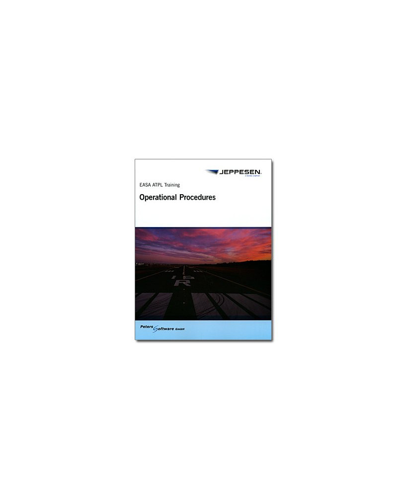Operational Procedures - Jeppesen E.A.S.A. A.T.P.L. Training