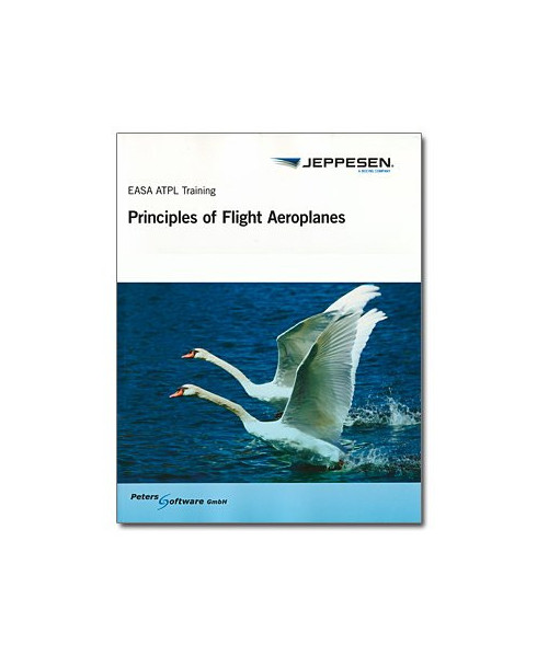 Principles of Flight Aeroplanes - Jeppesen E.A.S.A. A.T.P.L. Training