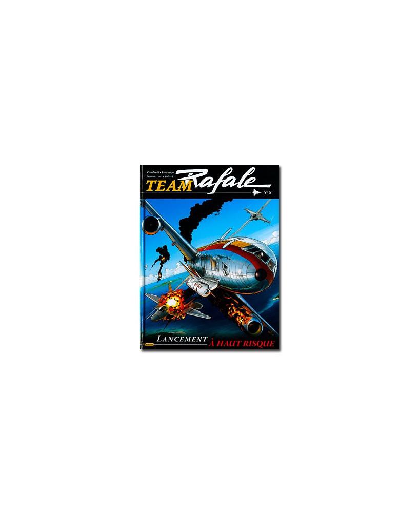 Team Rafale - Tome 8 : Lancement à haut risque