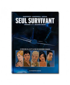 Seul survivant - Tome 1 : Atlanta-Miami