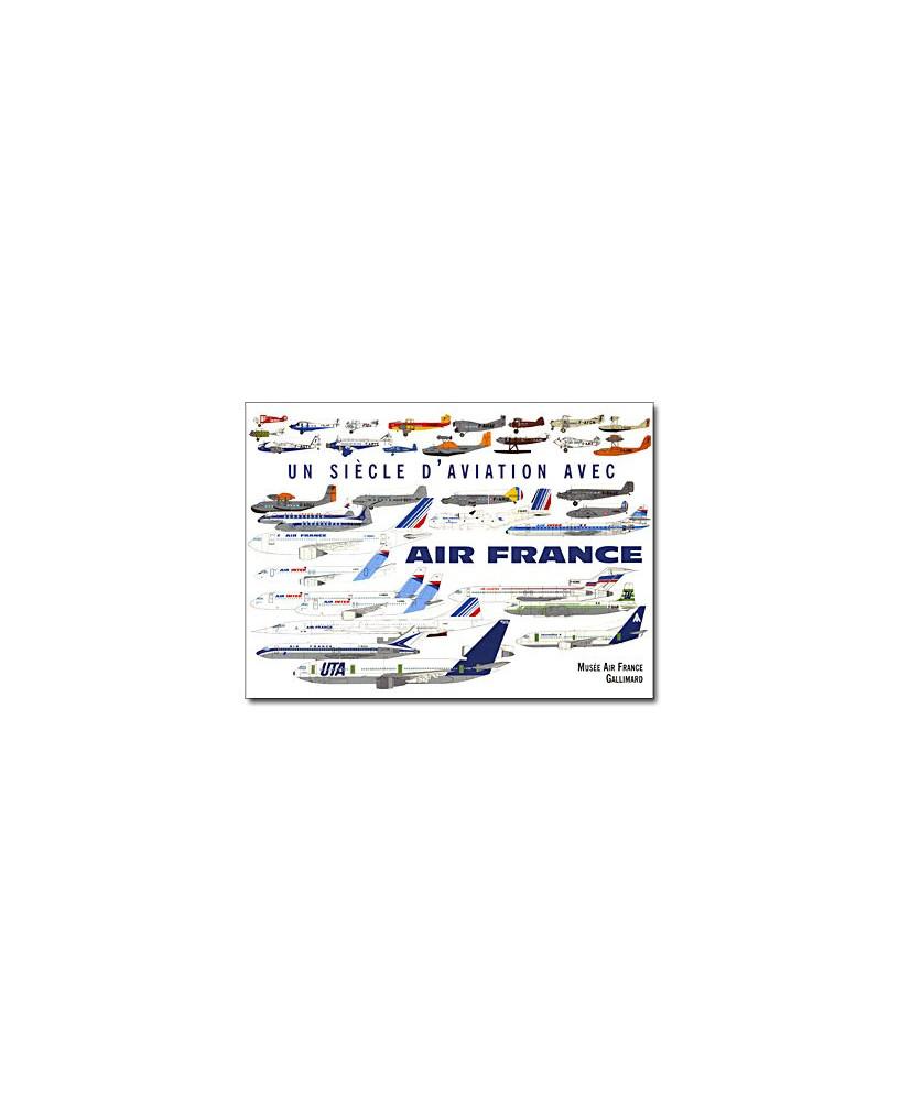 Un siècle d'aviation avec Air France