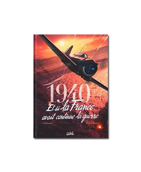 1940 - Tome 2 : Le sursaut