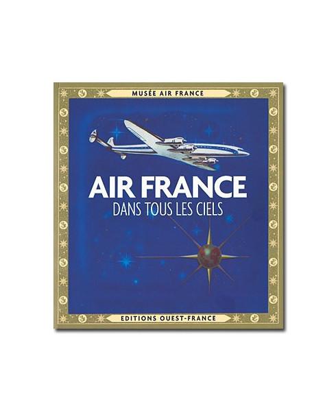 Air France - Dans tous les ciels (Version reliée)