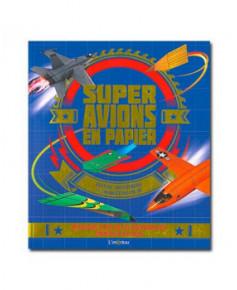 Supers avions en papier