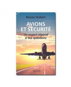 Avions et sécurité - Un expert répond à vos questions