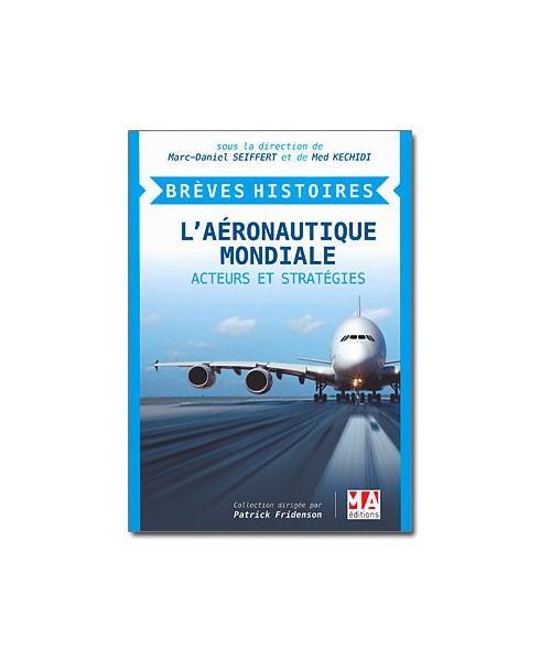 L'industrie aéronautique mondiale - Acteurs et stratégies